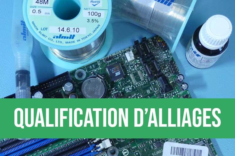 Accompagnement pour la qualification des alliages avec choix des produits, tests sur vos équipements et rapport de préconisations
