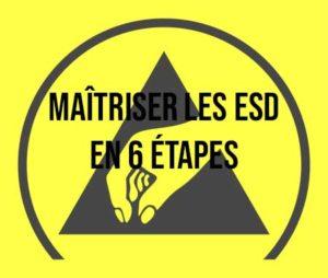Article les 6P pour se protéger des ESD