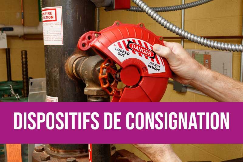 Dispositif pour consignation air, électrique, vannes papillons, systèmes normalisés de consignation