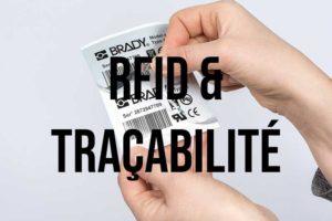 Les avantages de la RFID pour la traçabilité : optimiser, rapidité, fiabilité et pérennité